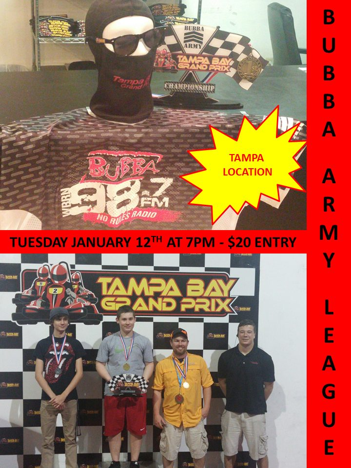 Clearwater Grand Prix >> BUBBA ARMY LEAGUE NIGHT PRESENTED BY BUBBA THE LOVESPONGE : HOSTED AT TAMPA BAY GRAND PRIX'S ...